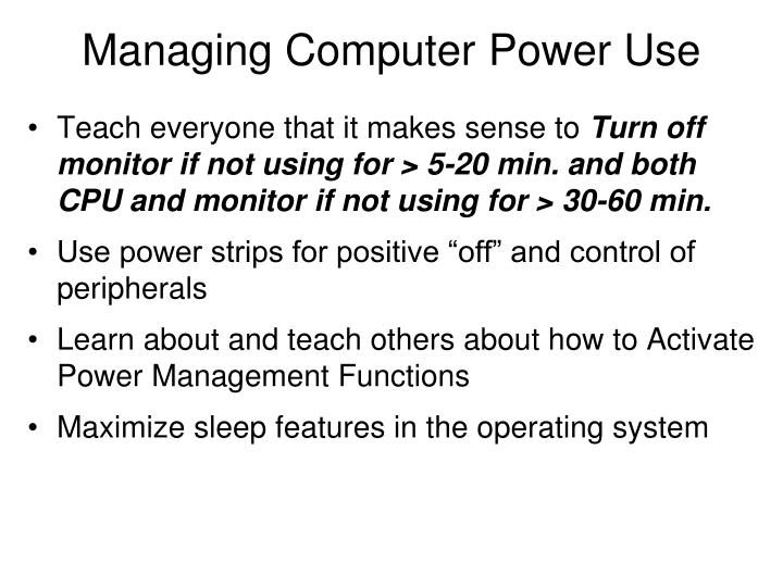 Managing Computer Power Use