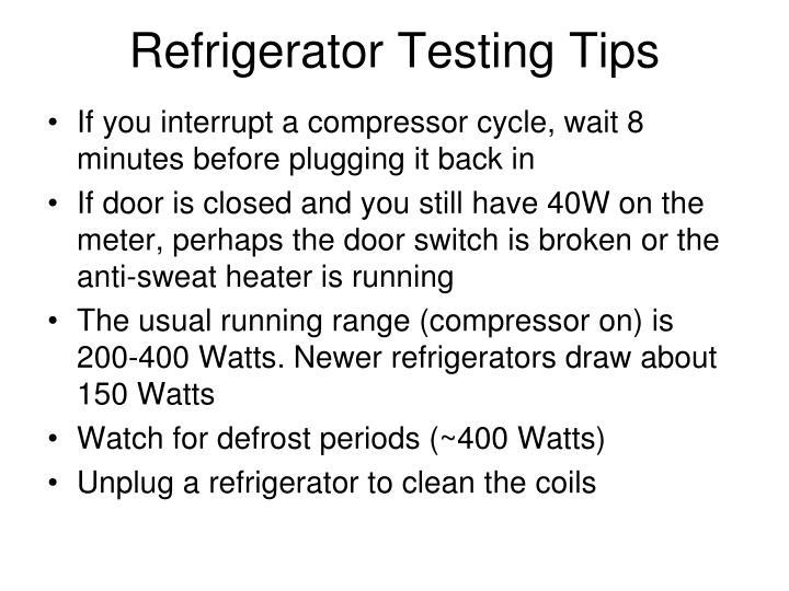 Refrigerator Testing Tips