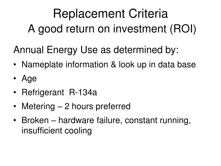Replacement Criteria