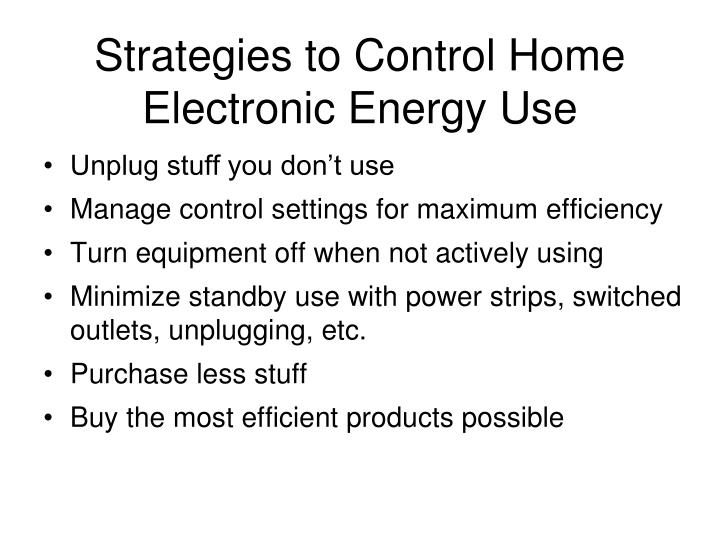 Strategies to Control Home Electronic Energy Use