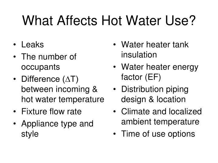 What Affects Hot Water Use?