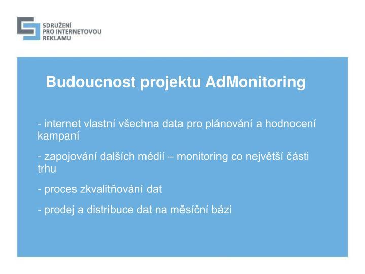 Budoucnost projektu AdMonitoring