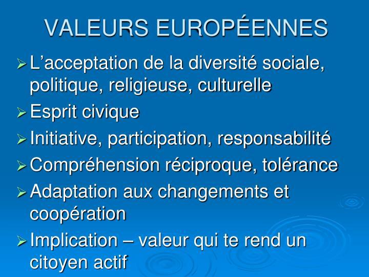 VALEURS EUROPÉENNES