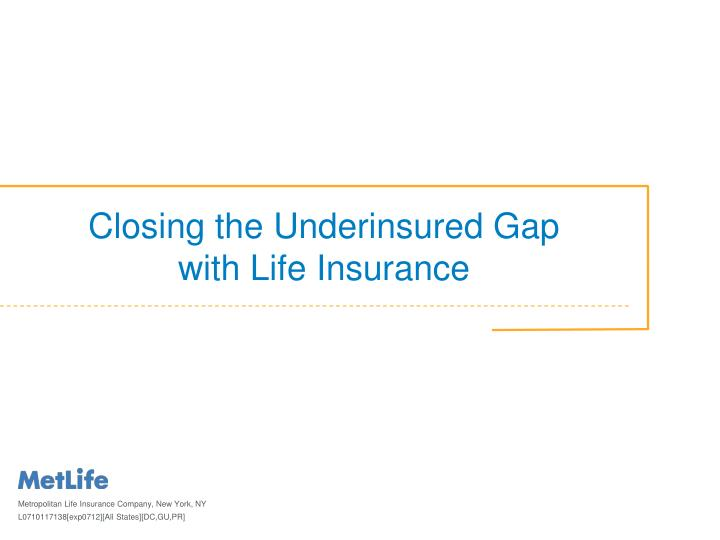 Closing the underinsured gap with life insurance