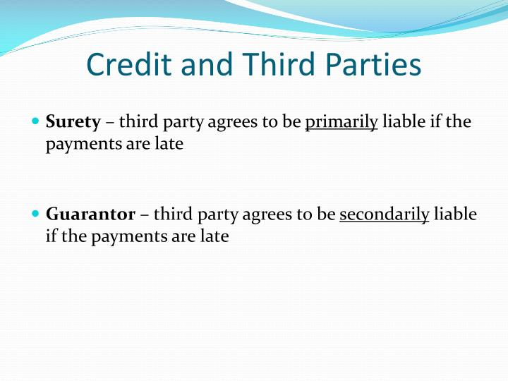 Credit and Third Parties
