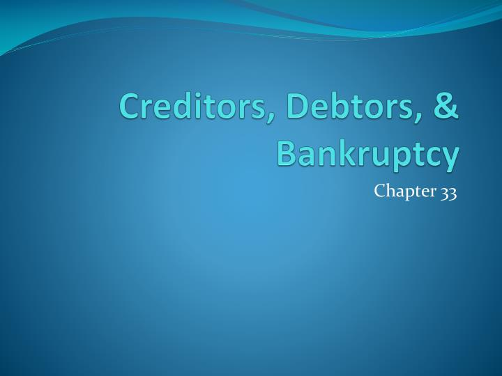 Creditors debtors bankruptcy