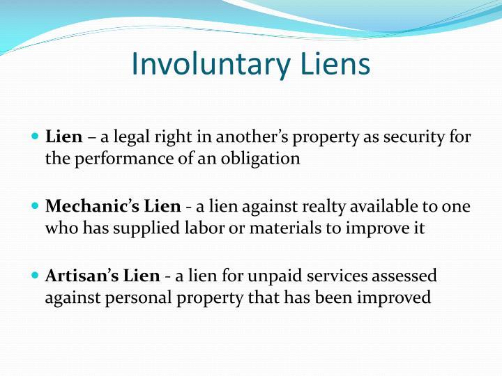 Involuntary Liens