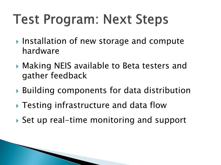 Test Program: Next Steps