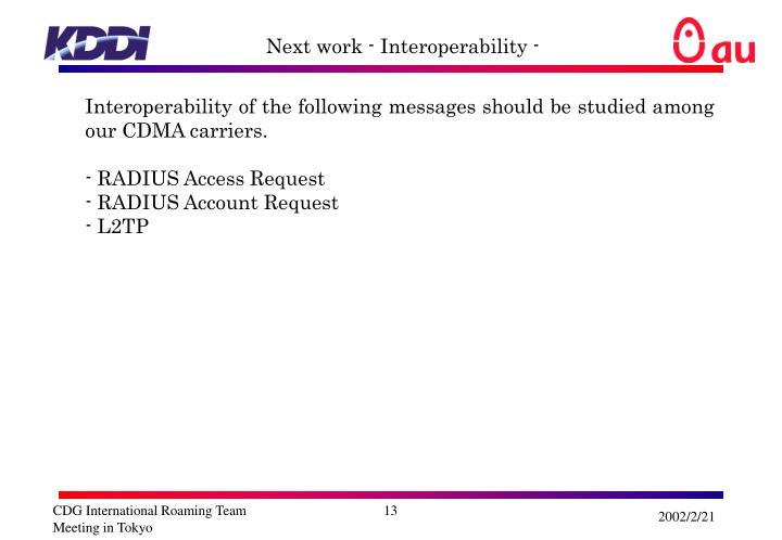 Next work - Interoperability -