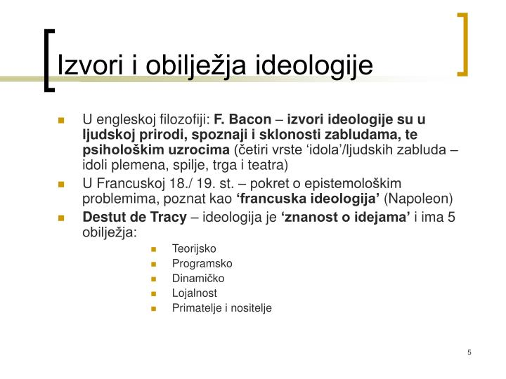Izvori i obilježja ideologije