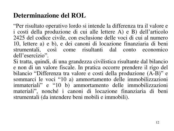 Determinazione del ROL