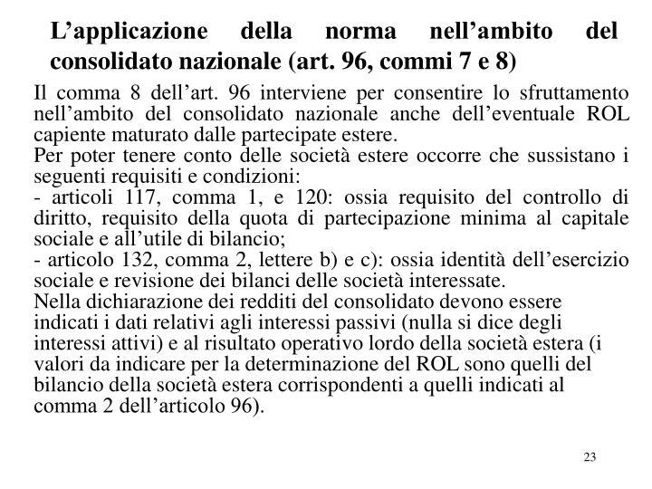 L'applicazione della norma nell'ambito del consolidato nazionale (art. 96, commi 7 e 8)