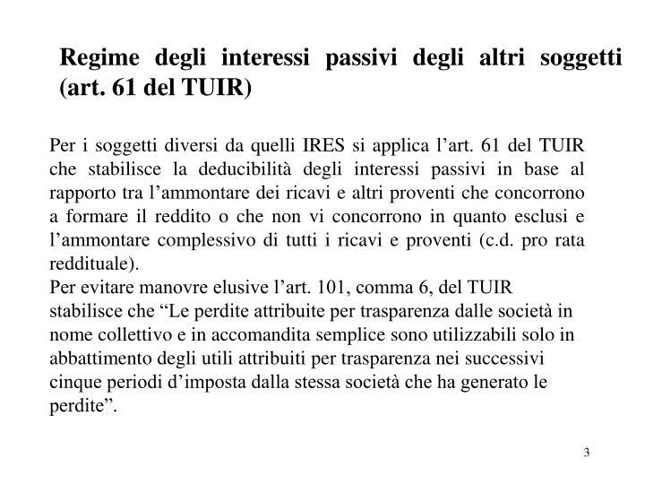 Regime degli interessi passivi degli altri soggetti (art. 61 del TUIR)