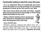 continually making a stand for jesus this year