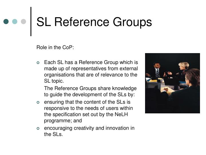 SL Reference Groups