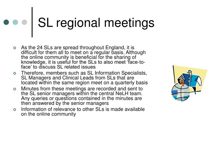 SL regional meetings