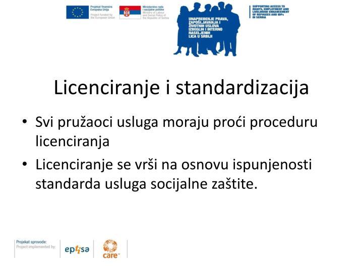 Licenciranje i standardizacija