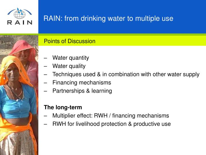 RAIN: from drinking water to multiple use