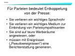 f r parteien bedeutet entkoppelung von der presse