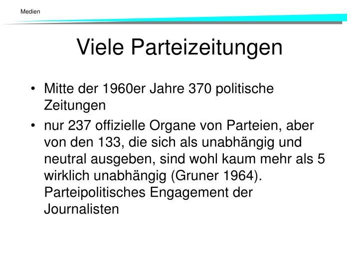Mitte der 1960er Jahre 370 politische Zeitungen