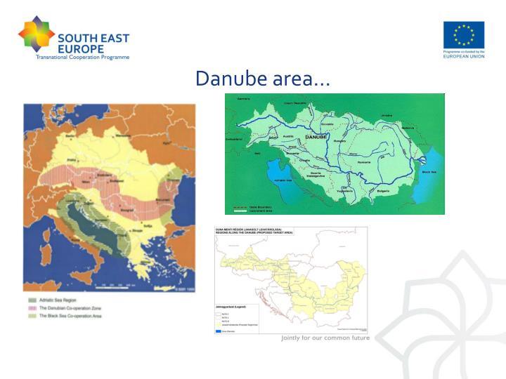 Danube area…
