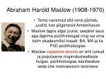 abraham harold maslow 1908 1970