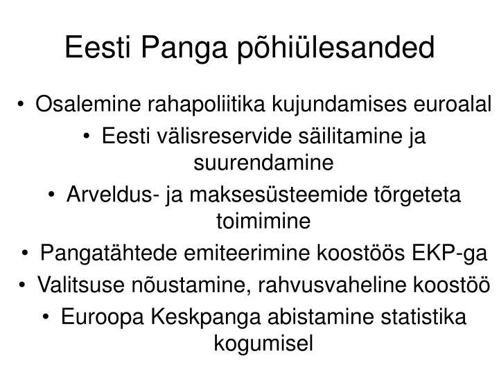Eesti Panga põhiülesanded