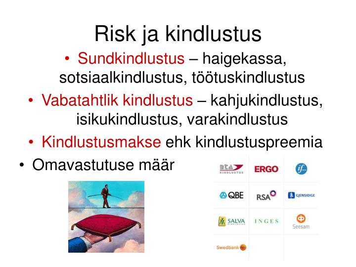 Risk ja kindlustus