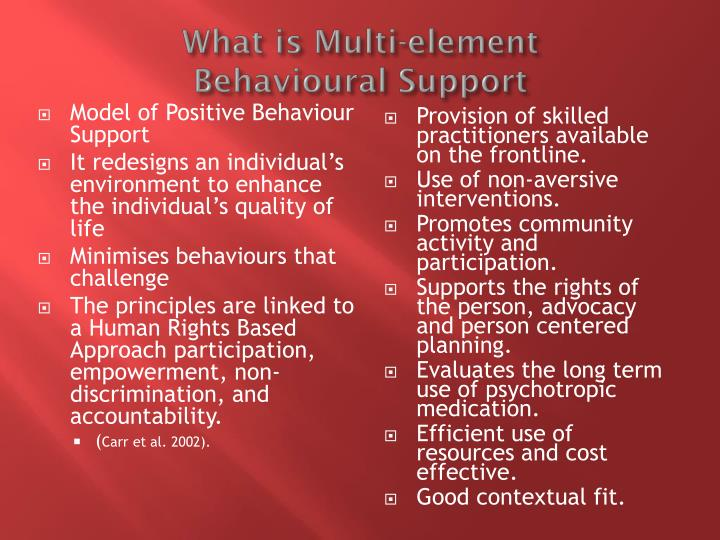 What is multi element behavioural support