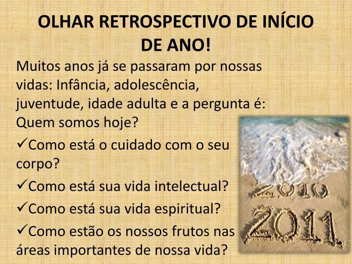 OLHAR RETROSPECTIVO DE INÍCIO DE ANO