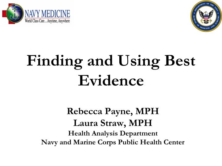finding and using best evidence