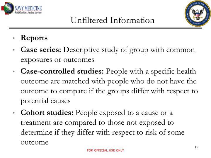 Unfiltered Information
