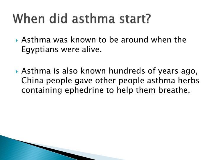 When did asthma start?