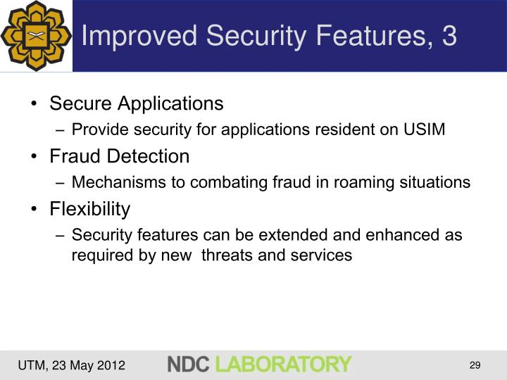 Improved Security Features, 3