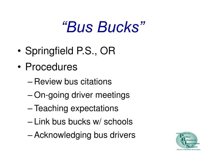 """Bus Bucks"""