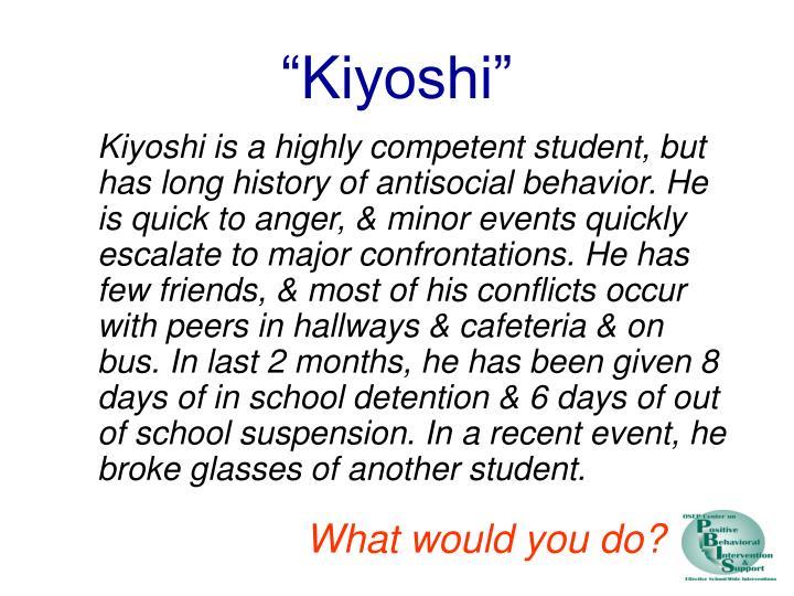 """""""Kiyoshi"""""""