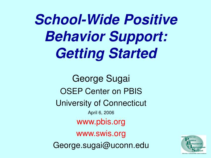School wide positive behavior support getting started