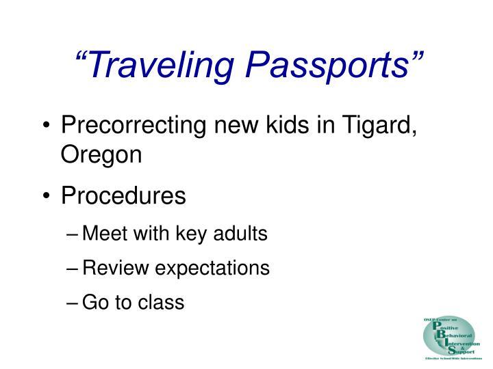 """Traveling Passports"""