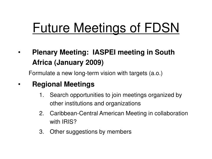 Future Meetings of FDSN