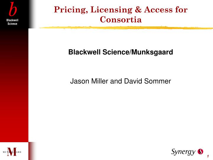 Pricing, Licensing & Access for Consortia