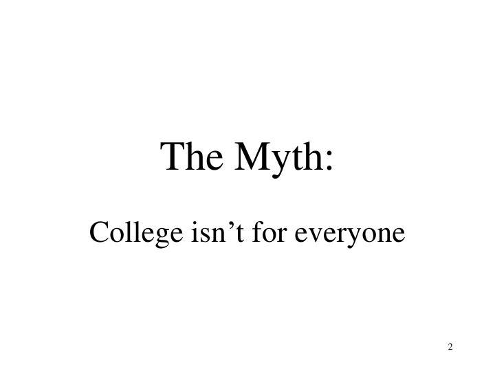 The Myth: