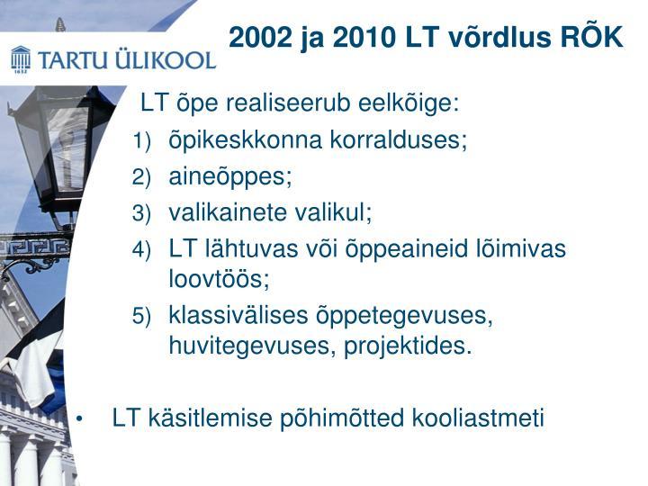 2002 ja 2010 LT võrdlus RÕK