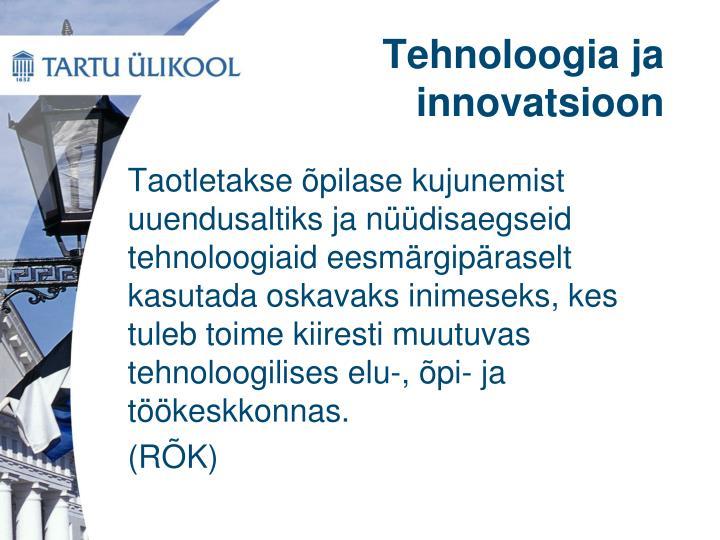 Tehnoloogia ja innovatsioon
