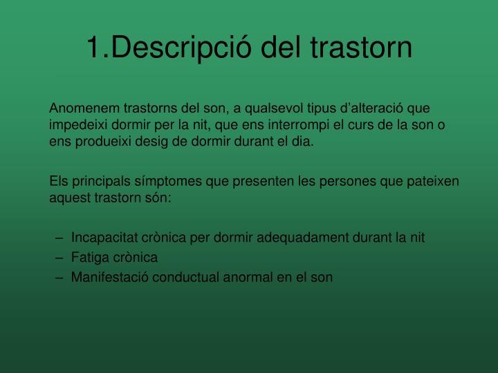 1.Descripció del trastorn