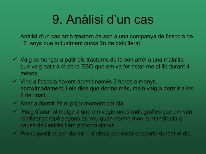 9. Anàlisi d'un cas