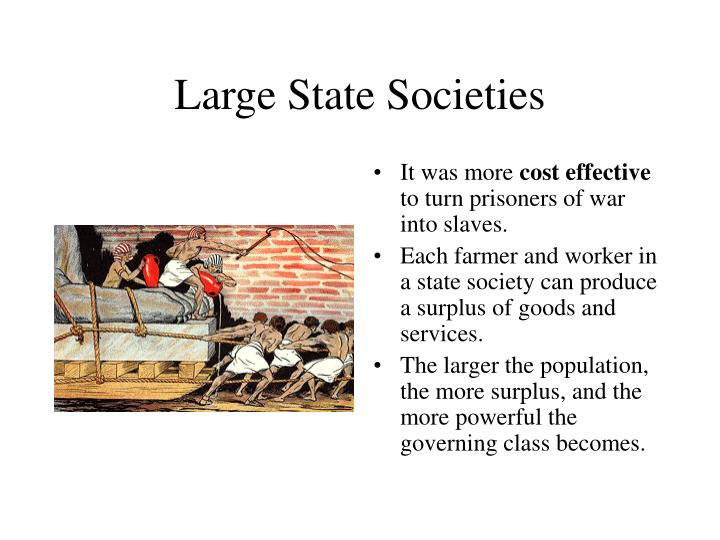 Large State Societies