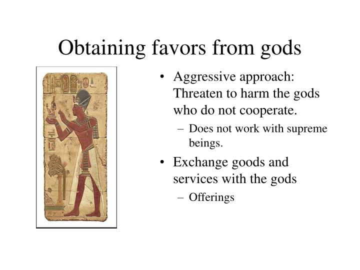Obtaining favors from gods