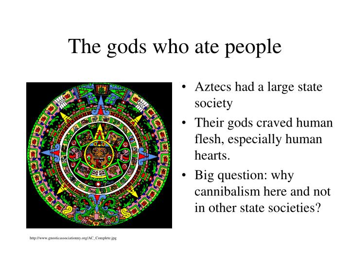 The gods who ate people