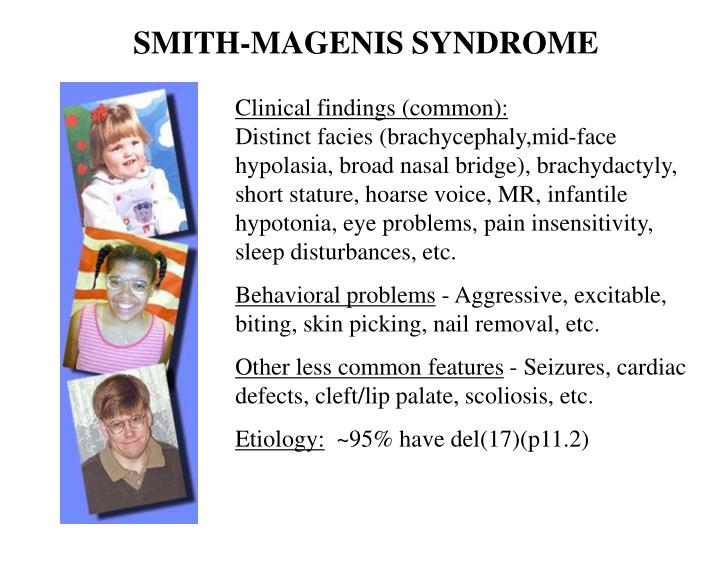 SMITH-MAGENIS SYNDROME