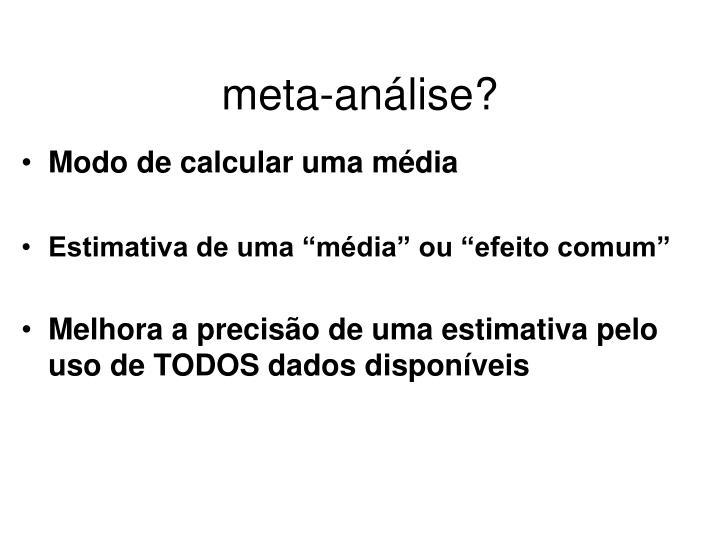 meta-análise?